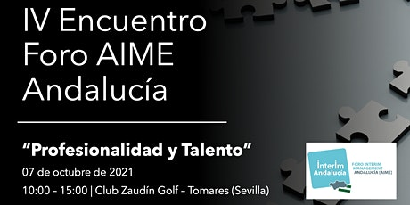 Encuentro Foro Sur AIME - Profesionalidad y talento tickets