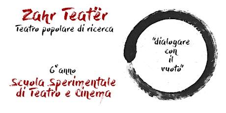 LABORATORIO TEATRALE: Open Days - Scuola Sperimentale di Teatro e Cinema biglietti