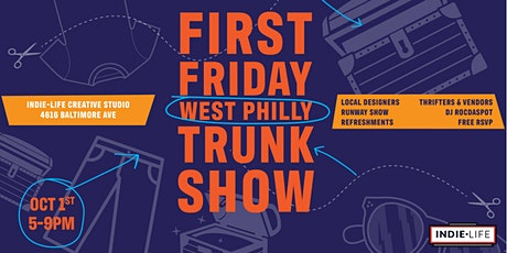First Friday West Philly Trunk Show tickets