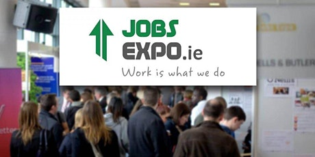 Jobs Expo Galway - Saturday, 6th November 2021 tickets