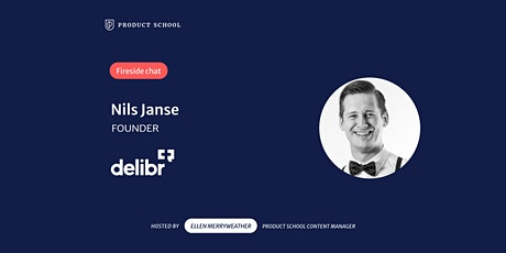 Fireside Chat with Delibr Founder, Nils Janse tickets