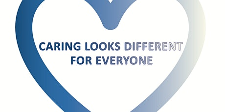 Caring Looks Different for Everyone - Unpaid Carers Discussion Session tickets