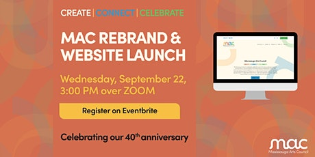Create, Connect, Celebrate - MAC Rebrand and Website Launch tickets