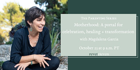 Motherhood: A Portal for Celebration, Healing and Transformation tickets