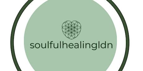 Soulful Healing Ldn x Sound Mind & Bowls - Reiki & Sound tickets