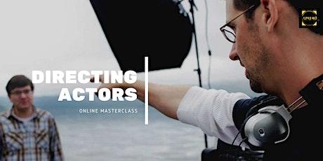 Masterclass: Directing Actors tickets