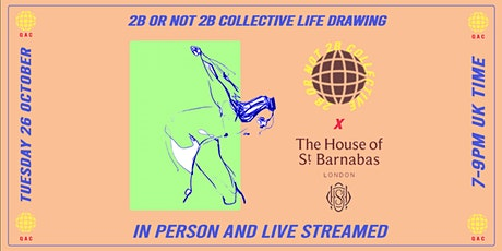 Hybrid Life Drawing At House Of St Barnabas (TUES 26  OCT 7pm UK TIME) tickets