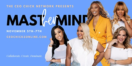 The 2021 CEO Chick's MastHERmind Event tickets