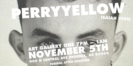 PERRY YELLOW Gallery one tickets