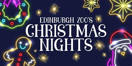 Edinburgh Zoo's Christmas Nights - 26th November tickets