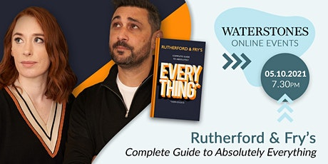 Rutherford & Fry's Complete Guide to Absolutely Everything tickets
