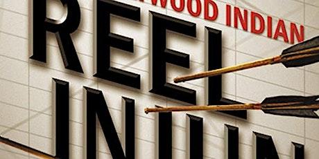 Indigenous Film Festival- REEL INJUN tickets