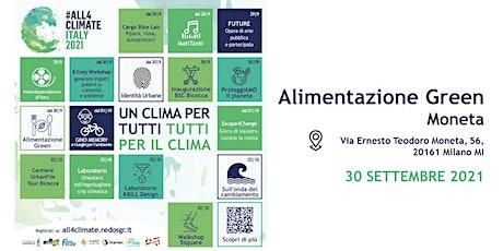 Alimentazione Green @Moneta - 30.09  - 1T | Il Giardino degli Aromi biglietti