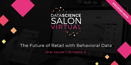 DSS Mini-Salon: The Future of Retail with Behavioral Data tickets