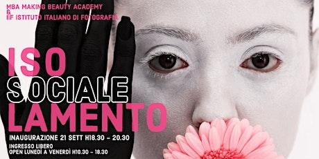 OPENING - MOSTRA ISOLAMENTO SOCIALE - MILANO PHOTOFESTIVAL 2021 biglietti