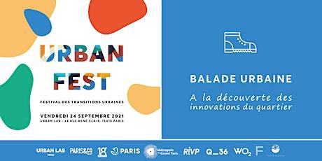Urban Fest - Balade urbaine à la découverte des innovations du quartier billets