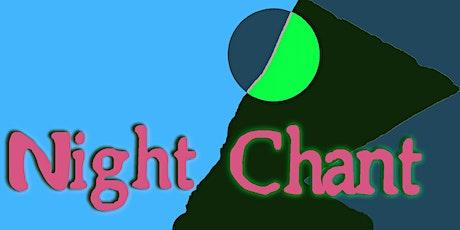 Night Chant: a spoken word performance tickets