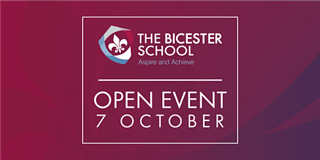 The Bicester School Open Evening - Prospective Year 7s tickets