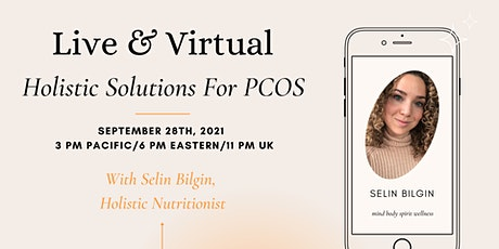 Holistic Solutions For PCOS l Live & Virtual Class tickets