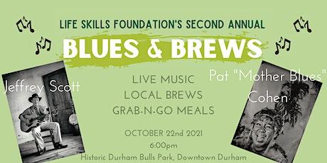 LIFE Skills Foundation Blues and Brews  2021 tickets