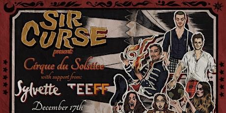 Sir Curse present: Cirque du Solstice tickets