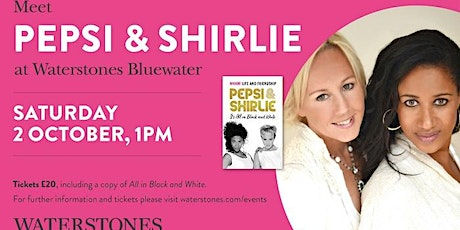 Meet Pepsi & Shirlie at Waterstones Bluewater tickets