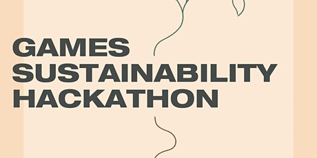 Games Sustainability Hackathon tickets