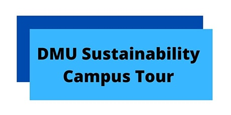 Sustainability tour of DMU campus tickets