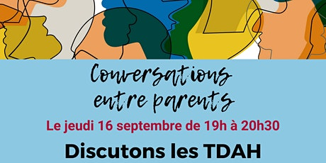 Discutons les TDAH billets