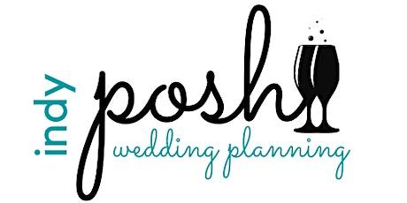 Posh Wedding Planning Event January 2022 tickets