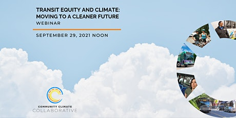 Transit Equity and Climate: Moving to a Cleaner Future Webinar tickets
