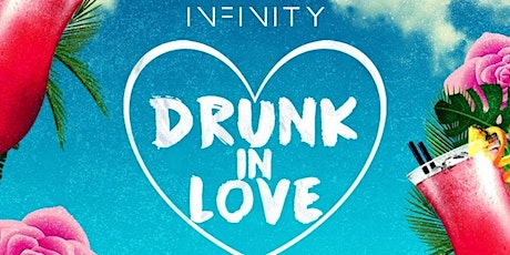 Drunk In Love - The VIP Party tickets