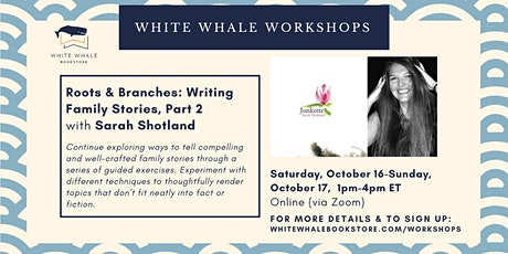 2-Day Writing Workshop: Writing Your Family Tree Pt. 2 w/ Sarah Shotland tickets