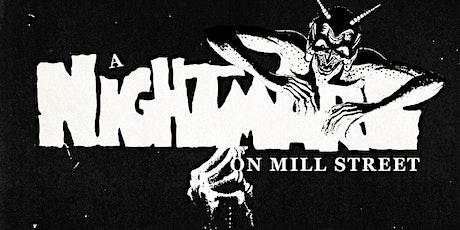 A Nightmare On Mill Street tickets