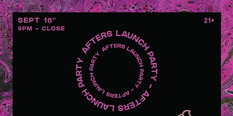AFTERS  Launch Party @ Spin Nightclub tickets