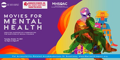 CSU East Bay presents: Movies for Mental Health (Sexual Violence Focus) tickets