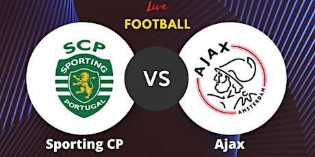 StREAMS@>! (LIVE)-Sporting v Ajax LIVE ON 15 Sep 2021 tickets