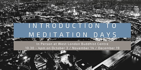 Introduction to Meditation Days (In Person) tickets