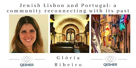 Jewish Lisbon and Portugal: a community reconnecting with its past tickets