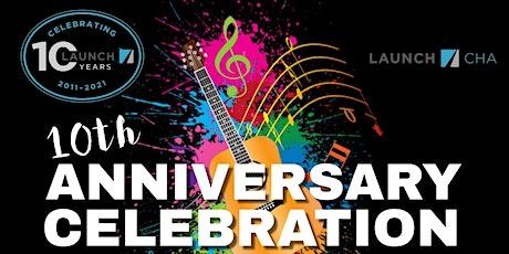 LAUNCH 10th Anniversary Celebration tickets