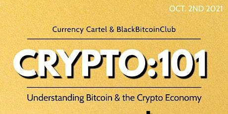 Crypto 101: Understanding The Cryptocurrency Economy tickets
