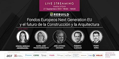 Live Streaming Mesa WIRES en Rebuild: Fondos Europeos Next Generation EU entradas