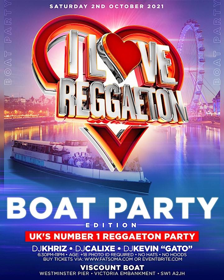 I LOVE REGGAETON BOAT PARTY EDITION - LONDON - SATURDAY 2ND OCTOBER '21 image