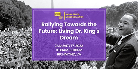 Rallying Towards the Future – Living Dr. King's Dreams tickets