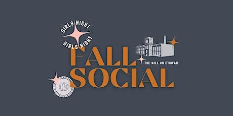 Girls Night: Fall Social @ The Mill tickets