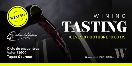 Wining Tasting #ESCORIHUELAGASCON entradas
