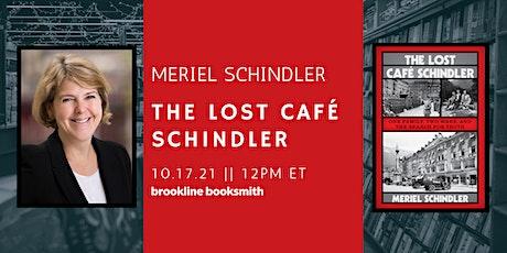 Meriel Schindler: The Lost Cafe Schindler tickets
