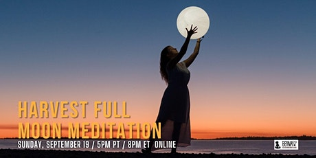 Full Moon Meditation :: Honoring The Harvest Moon tickets