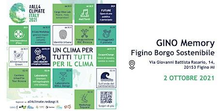 GINO MEMORY @Figino Borgo Sostenibile - 02.10 | Seriana2000 biglietti