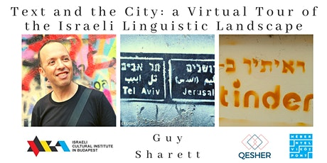 Text and the City: a Virtual Tour of the Israeli Linguistic Landscape tickets